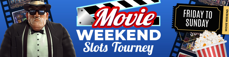 Movie Weekend Slots Tourney